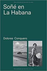 Promoción de libros: Soñé en La Habana, de Dolores Conquero (Independently published, noviembre, 2019)