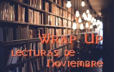 ¡Wrap Up de Noviembre!