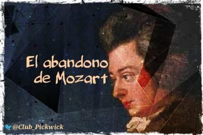 Letras Prestadas: El abandono de Mozart