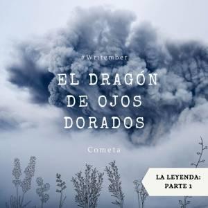 Relato: La leyenda del dragón de ojos dorados
