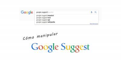 Qué es Google Suggest y cómo hacer que salga tu marca en la caja de búsqueda de Google