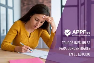 Trucos infalibles para concentrarte en el estudio | APPF .es