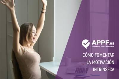 Cómo fomentar la motivación intrínseca | APPF .es