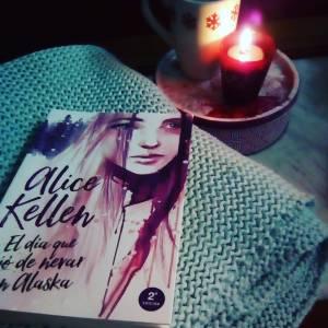 Reseña: El día que dejó de nevar en Alaska de Alice Kellen