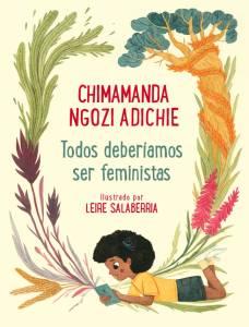 El famoso discurso de Chimamanda Ngozi Adichie en edición ilustrada para toda la familia