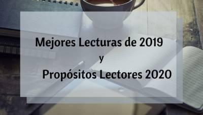 Mejores Lecturas de 2019 y Propósitos Lectores 2020
