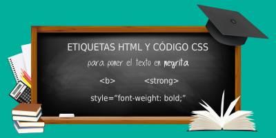 Cómo poner el texto en negrita con CSS y HTML fácilmente
