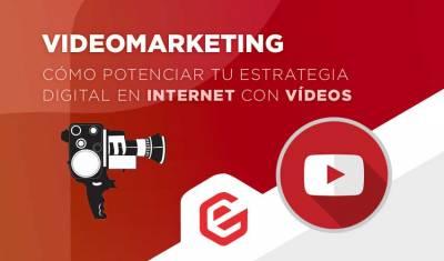 Vídeo marketing: Aprovecha los vídeos para potenciar tu estrategia digital
