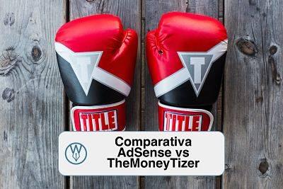Comparativa TheMoneyTizer vs AdSense ¿quién paga más? | David Olier