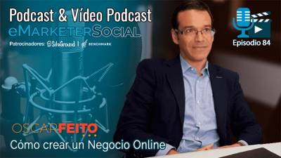 084 Oscar Feito creador de la Academia de Marketing Online