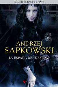 Reseña: La espada del destino - Andrzej Sapkowski