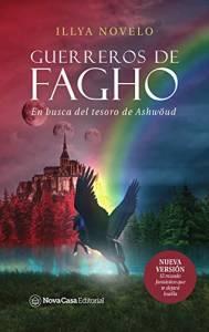 Reseña: Guerreros de Fagho: En busca del tesoro de Ashwöud de Illya Novelo