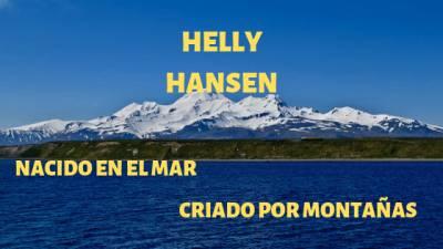 Helly Hansen - Nacido en el Mar y Criado por Montañas