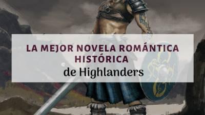 La Novela Romántica Escocesa que No te Dejará Indiferente