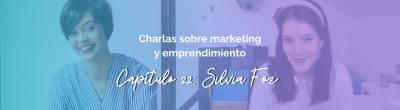Silvia Foz: Imagen personal y empoderamiento para mujeres emprendedoras