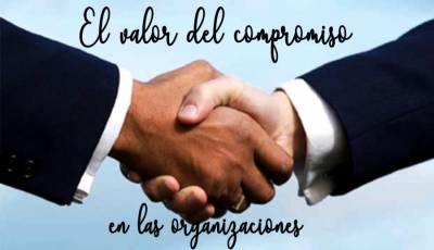 El valor del compromiso en las organizaciones