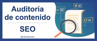 Auditoría de contenido / SEO - 100% práctico [Plantilla GRATIS]