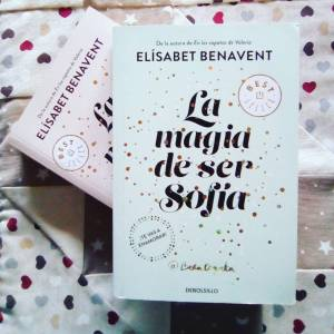 Reseña: La magia de ser Sofía de Elísabet Benavent