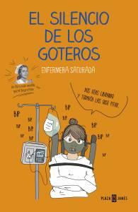 'El silencio de los goteros' de Enfermera Saturada