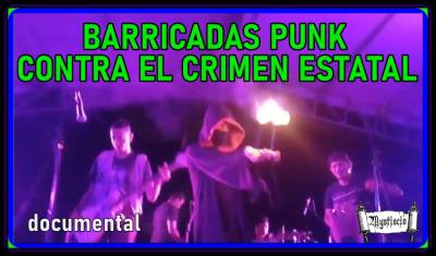 Barricadas Punk Contra El Crimen Estatal