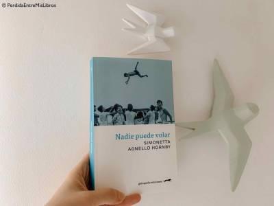 Reseña de 'nadie puede volar' de Simonetta Agnello Hornby. Perdida entre mis libros. Blog literario