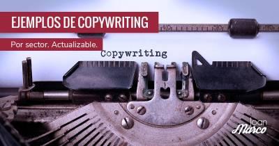 El de los ejemplos de copywriting por sector