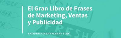 101 frases de marketing, ventas y publicidad [+ DESCARGABLE]