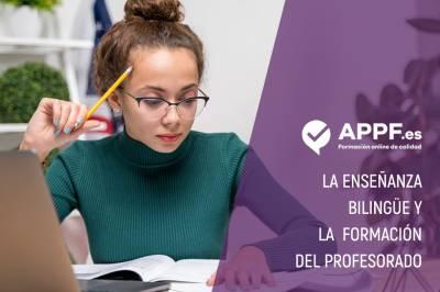 La enseñanza bilingüe y la formación del profesorado