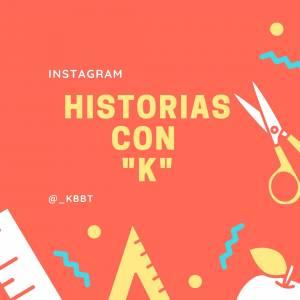 Historias con 'K': Relatos y cuentos: Microrrelato