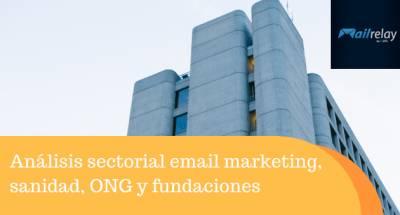 Análisis sectorial email marketing, sanidad, ONG y fundaciones
