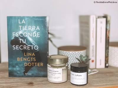 Reseña de 'La tierra esconde tu secreto' de Lina Bengtsdotter. Perdida entre mis libros. Blog literario