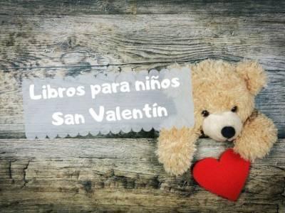 5 Libros para niños recomendados en San Valentín
