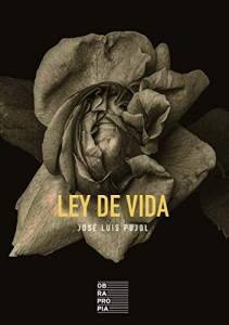 Ley De Vida - José Luis Pujol