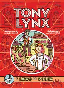 Mini reseña: Diarios de Tony Lynx. El libro del poder - Miguel Griot