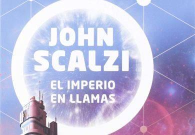 Reseña: El imperio en llamas de John Scalzi