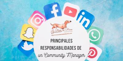 Principales Responsabilidades de un Community Manager