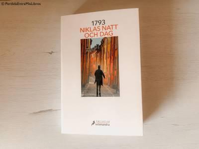 Reseña de '1793' de Niklas Natt Och Dag . Perdida entre mis libros. Blog literario
