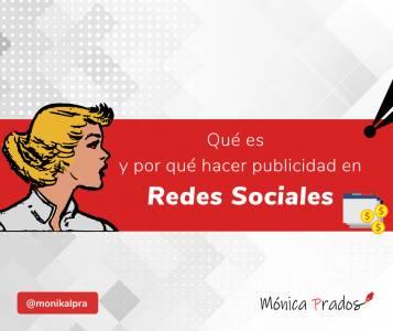 Qué es y por qué hacer publicidad en Redes Sociales