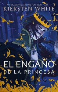 Reseña: El engaño de la princesa - Kiersten White