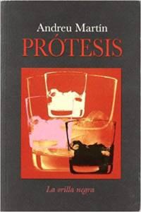 'Prótesis' de Andreu Martín