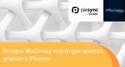 Integra Mailrelay con lo que quieras, gracias a Piesync
