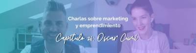 Oscar Cumí: Cómo colaborar con Microinfluencers (o cómo llegar a ser uno de ellos)
