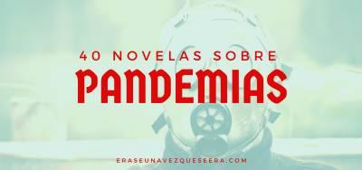 40 novelas sobre epidemias y enfermedades contagiosas