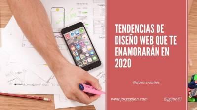 Tendencias de diseño web que te enamoraran en 2020
