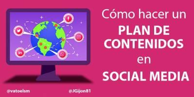Cómo hacer un plan de contenidos en social media