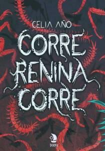 Corre, Renina, corre – Celia Añó – Mundos fantásticos
