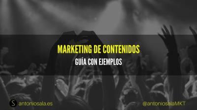 ¿Qué es marketing de contenidos? guía con ejemplos