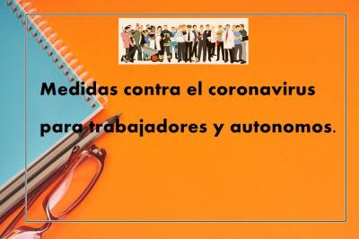 Medidas contra el coronavirus para trabajadores y autónomos