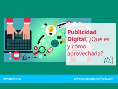 Publicidad Digital, ¿Qué es y cómo aprovecharla? - Milagros Ruiz Barroeta