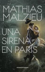 Crítica: 'Una sirena en París' de Mathias Malzieu
